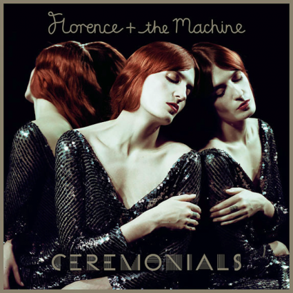 Florence and TheMachine - Ceremonials
