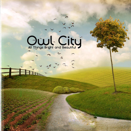 Owl City - All Things Bright And Beautiful (2011)