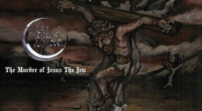 The Meads of Asphodel – The Murder of Jesus the Jew (2010)