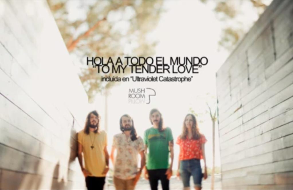 Hola A Todo El Mundo - To My Tender Love