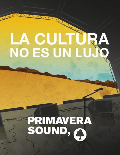 Primavera Sound - La cultura no es un lujo