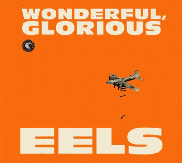 The-Eels-Wonderful-Glorious