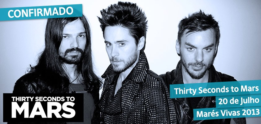 Marés Vivas - 30 Seconds to Mars