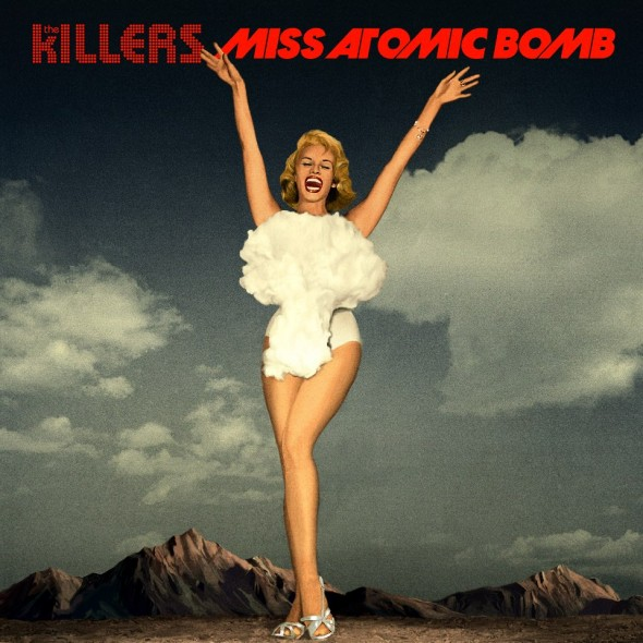 The Killers - Miss Atomic Bomb