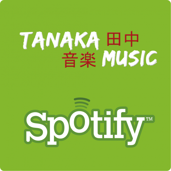 Spotify & Tanaka Music (Love)