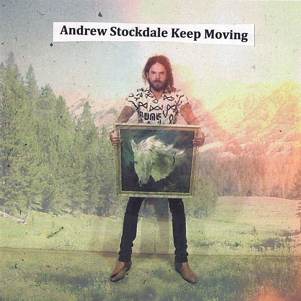Andrew Stockdale - Keep Moving