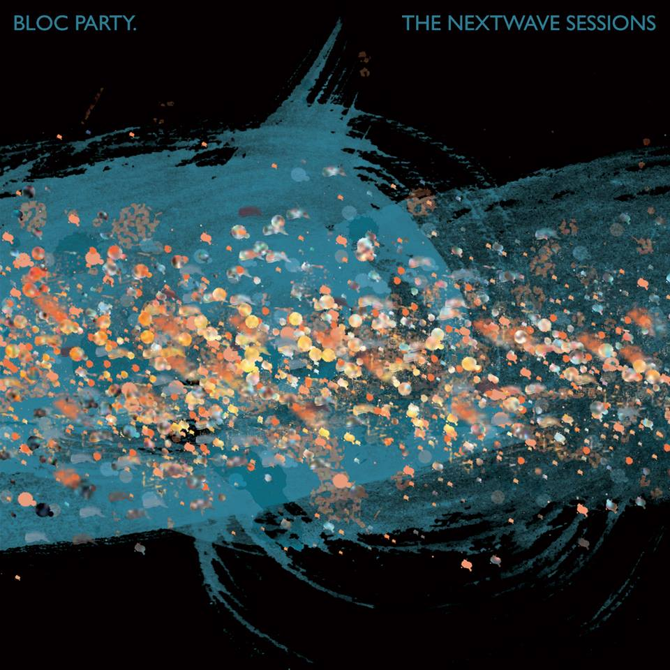 Bloc Party The Nextwave Sessions