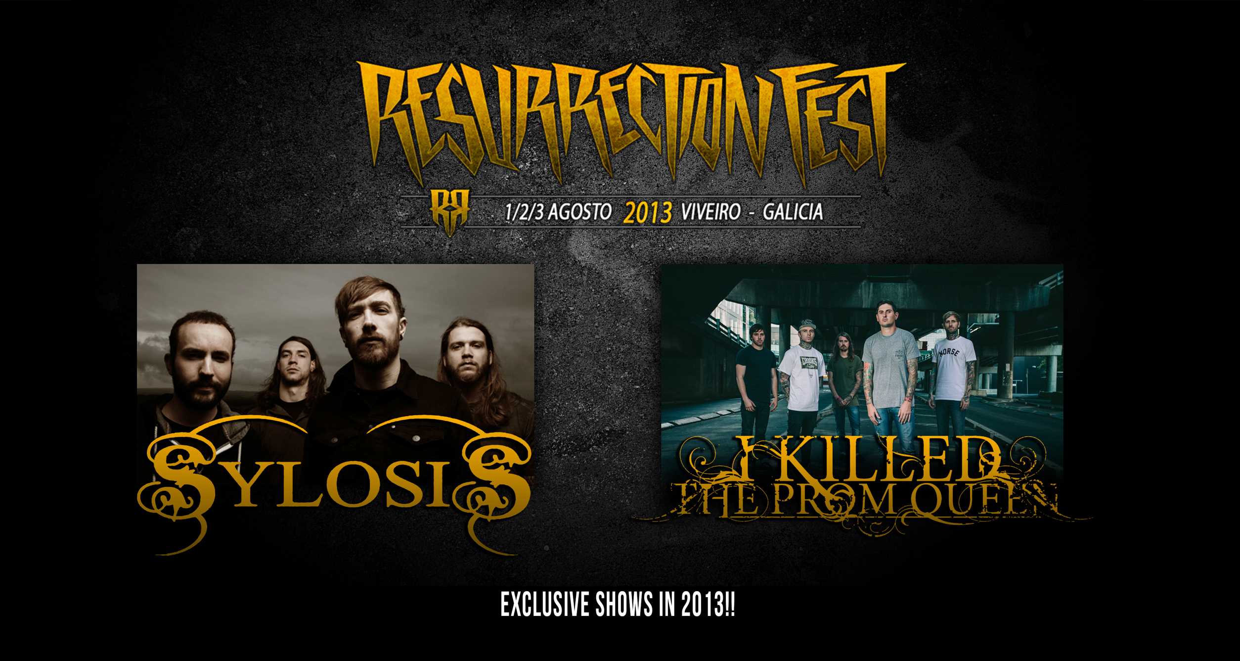 Resurrection Fest 2013 - Sylosis y I Killed The Prom Queen