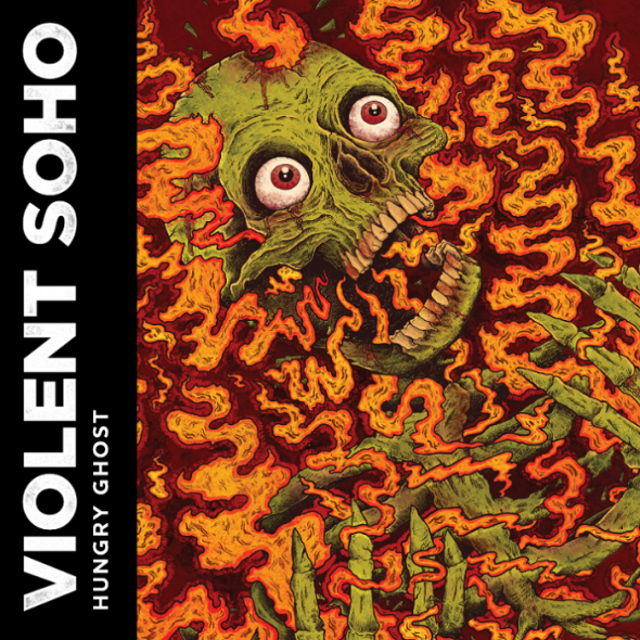 VIOLENT SOHO Hungry Ghost