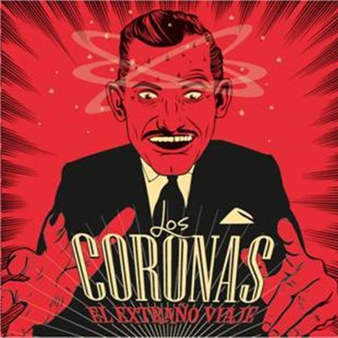 LOS CORONAS - El Extraño Viaje